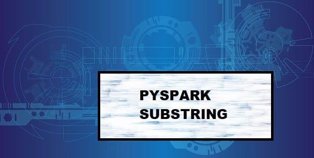 pyspark substring
